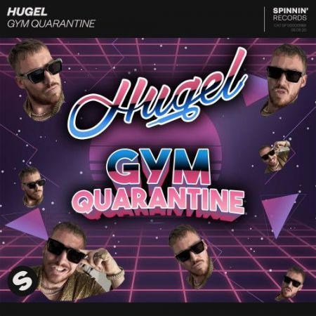 Hugel - Gym Quarantine (Extended Mix) [2020]