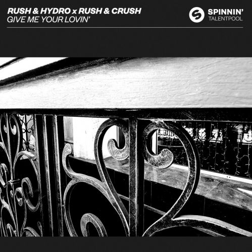 Rush & Hydro x Rush & Crush - Give Me Your Lovin' (Extended Mix) [2020]