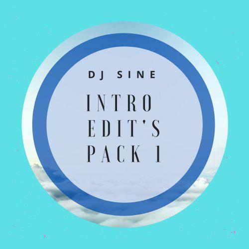 DJ Sine - Intro Edit's Pack 1 [2020]
