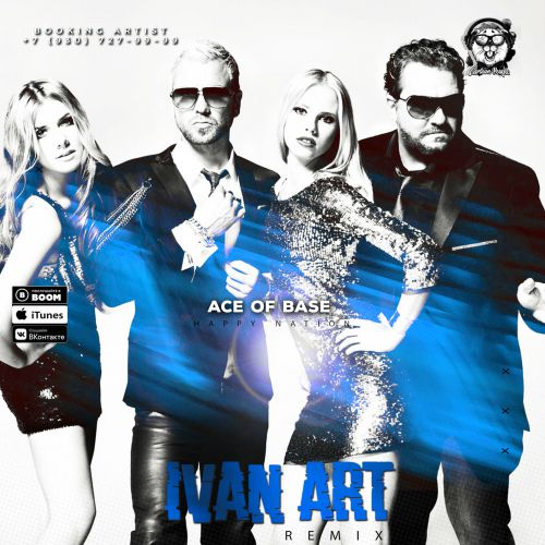 Ace Of Base - Happy Nation (Ivan Art Remix) [2020]