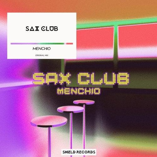 Menchio - Sax Club (Original Mix) [2020]