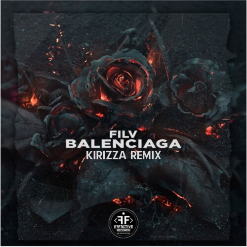 Filv - Balenciaga (Kirizza Remix) [2020]