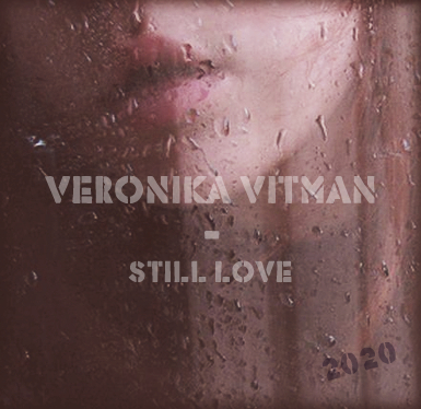 Veronika Vitman - Still Love (prod. by Ezhdee) [2020]