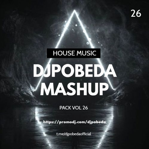 Dj Pobeda Mashup Pack Vol 26 [2020]
