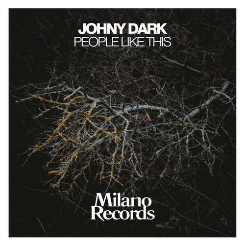 Johny Dark - People Like This (Original Mix) [2020]