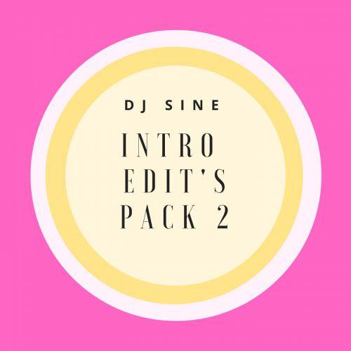 DJ Sine - Intro Edit's Pack 2 [2020]