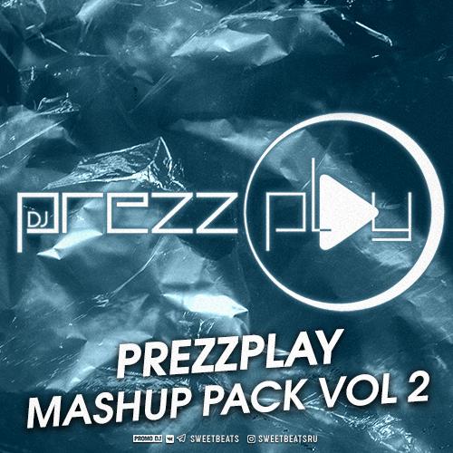 Dj Prezzplay - Mashup Pack Vol. 2 [2020]