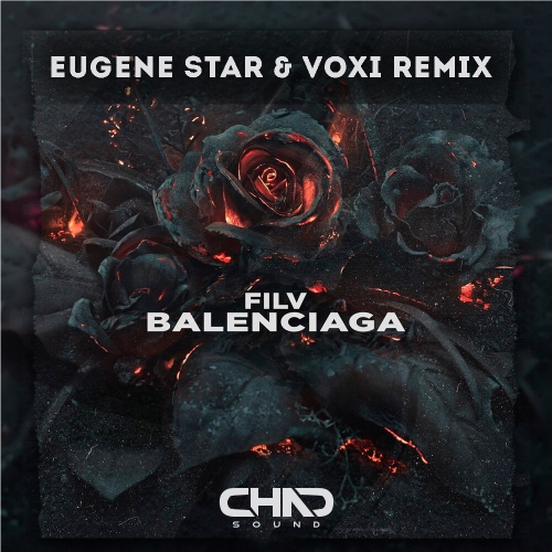Filv - Balenciaga (Eugene Star & Voxi Remix) [2020]