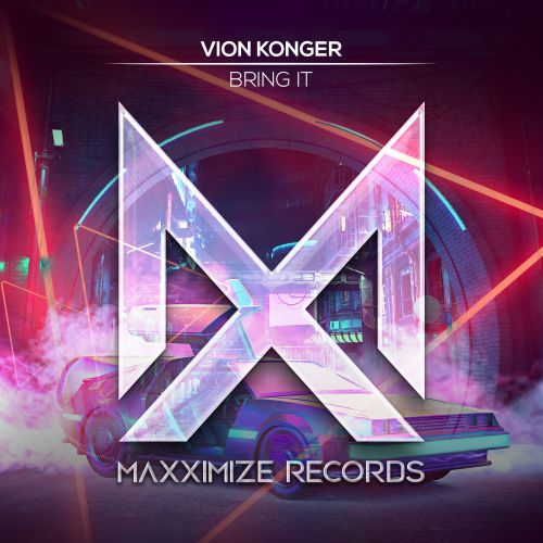 Vion Konger - Bring It (Extended Mix) [2020]