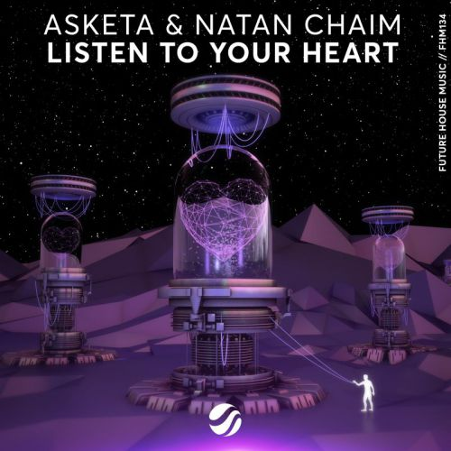 Asketa & Natan Chaim - Listen To Your Heart (Extended Mix) [2020]
