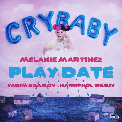 Melanie Martinez - Play Date (Vadim Adamov & Hardphol Remix) [2020]