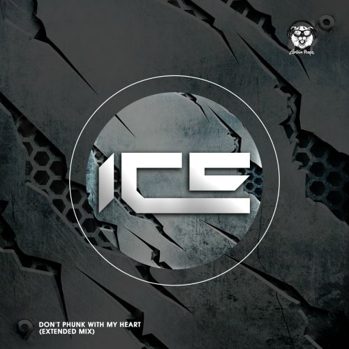 Ice - Don't Phunk With My Heart (Extended Mix) [2020]