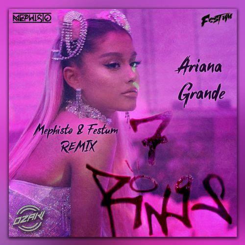 Ariana Grande - 7 Rings (Dj Mephisto & Festum Music Remix) [2020]
