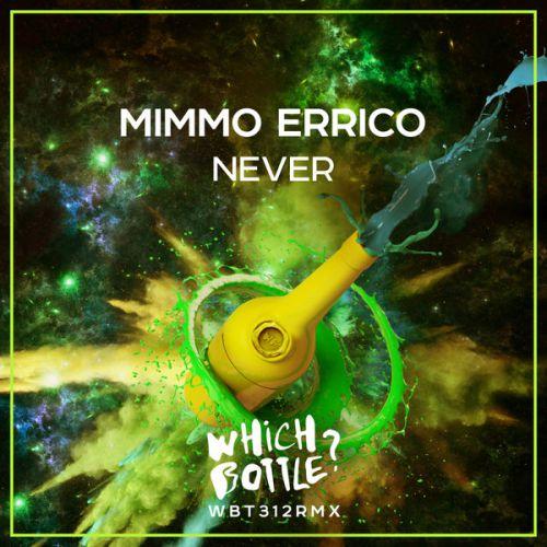 Mimmo Errico - Never (Radio Edit; Original Mix) [2020]