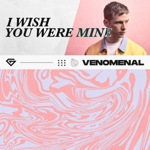 Venomenal - I Wish You Were Mine (Extended Mix) [2020]