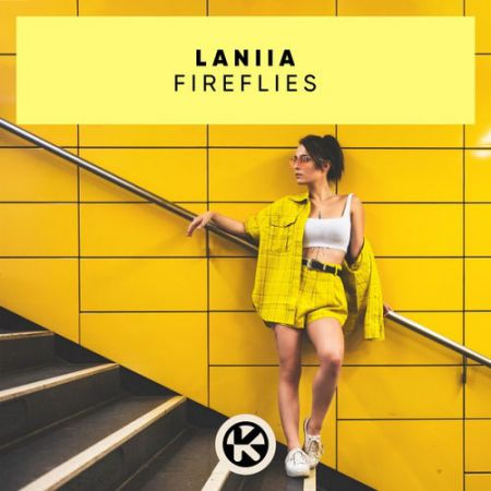 Laniia - Fireflies; Mike Vallas - The Other Side [2020]