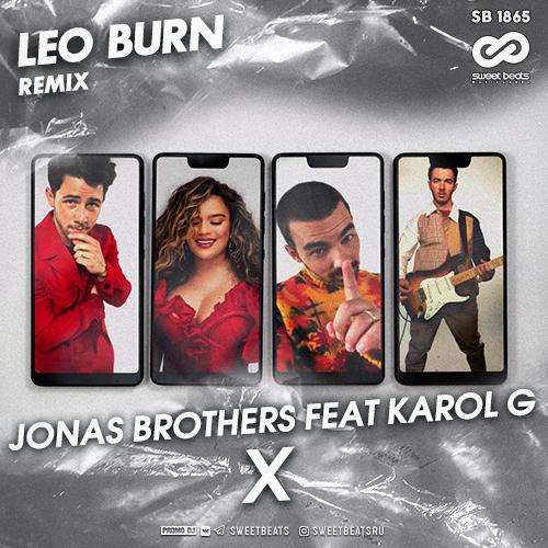Jonas Brothers, Karol G - X (Leo Burn Remix) [2020]