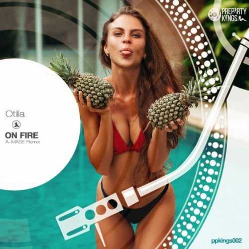 Otilia - On Fire (A-Mase Remix) [2020]