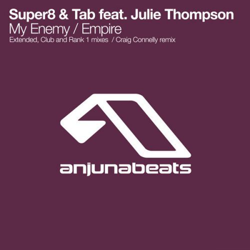 Super8 & Tab feat. Julie Thompson - My Enemy (Rank 1 Extended Mix)[2020]