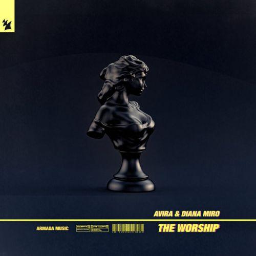 Avira, Diana Miro - The Worship (Extended Mix) [2020]