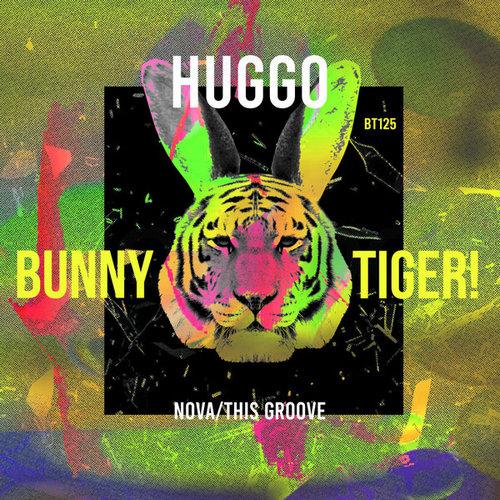 Huggo - Nova; Huggo & Alphano - This Groove (Original Mix's) [2020]