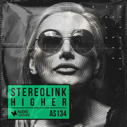 Stereolink - Higher (Original Mix) [2020]