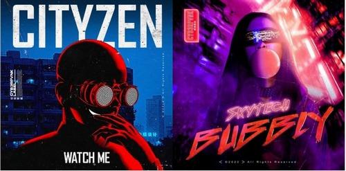 Cityzen - Watch Me (Original Mix); Skytech - Bubbly (Extended Mix) [2020]