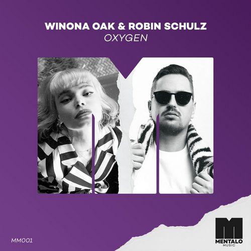 Winona Oak & Robin Schulz - Oxygen (Original Mix) [2020]
