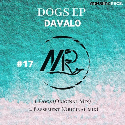 Davalo - Dogs; Bassement (Original Mix's) [2020]