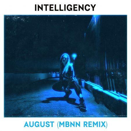 Intelligency - August (Mbnn Extended Remix) [2020]