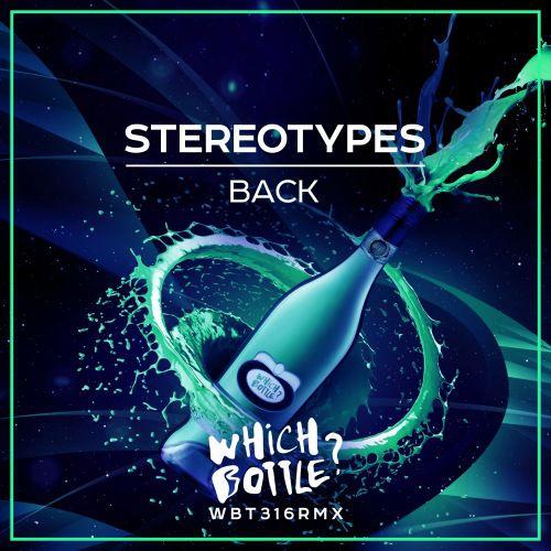 Stereotypes - Back (Radio Edit; Original Mix) [2020]
