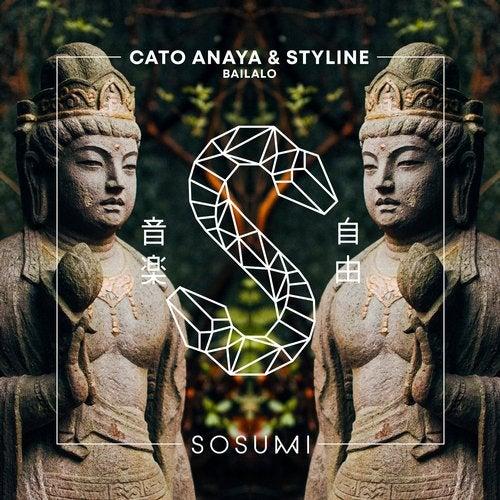 Cato Anaya & Styline - Bailalo (Original Mix) [2020]