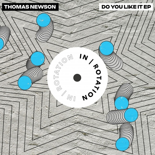 Thomas Newson - Blow My Fuse; Do You Like It (Original Mix's) [2020]