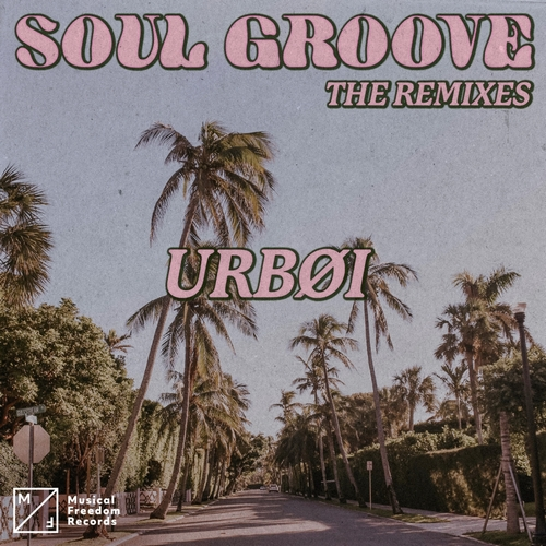 Urbøi - Soul Groove (Con Su Mismo Remix); Kevin Brand & Basstian - Bomboclap; Thyse - My Mind (Extended Mix's) [2020]
