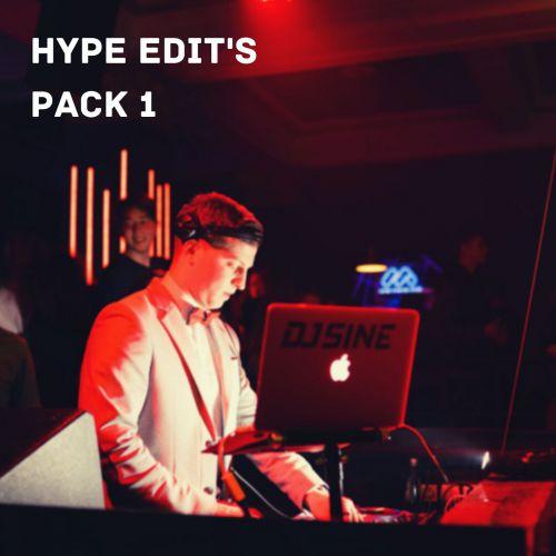 DJ Sine - Hype Edit's Pack 1 [2020]