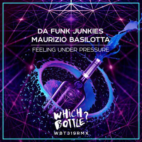 Da Funk Junkies, Maurizio Basilotta - Feeling Under Pressure (Radio Edit; Original Mix) [2020]