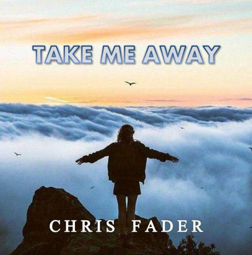 Chris Fader - Take Me Away (Original Mix) [2020]