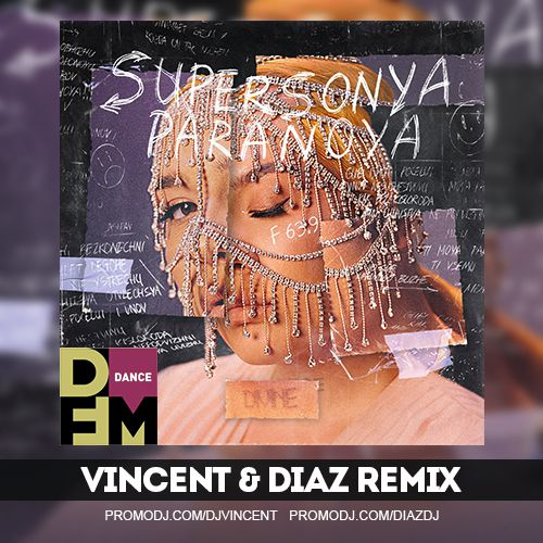 Supersonya - Paranoia (Vincent & Diaz Remix) [2020]