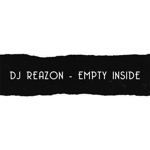 Dj Reazon - Empty Inside [2020]