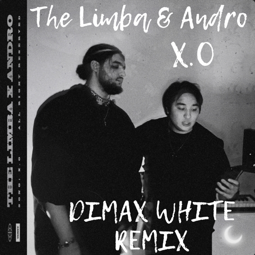 The Limba, Andro - X.O (Dimax White Remix) [2020]