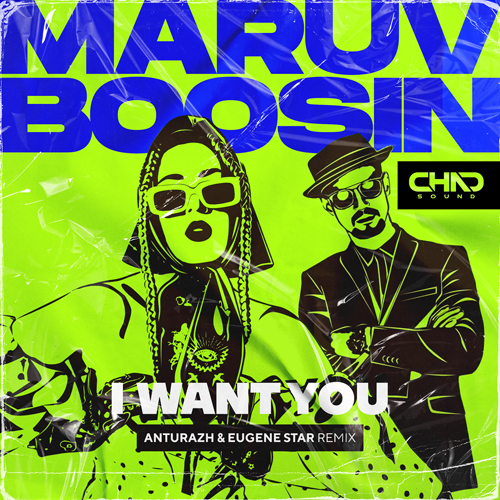 Maruv & Boosin - I Want You (Anturazh & Eugene Star Remix) [2020]