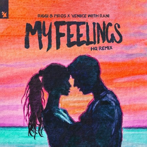 Riggi & Piros, Veniice & Rani - My Feelings (Hq Extended Remix) [2020]