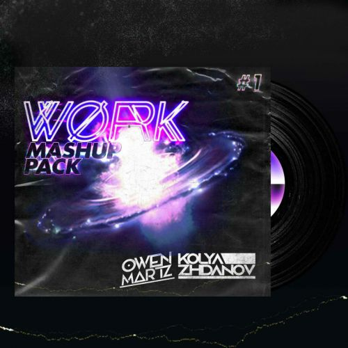 Kolya Zhdanov & Owen Martz - Work Mash Up Pack #01 [2020]