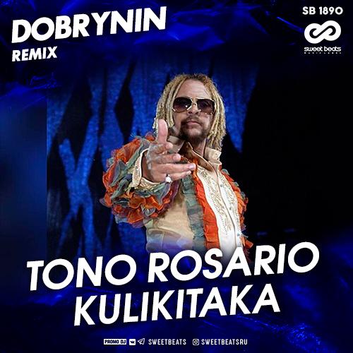 Toño Rosario - Kulikitaka (Dobrynin Remix) [2020]