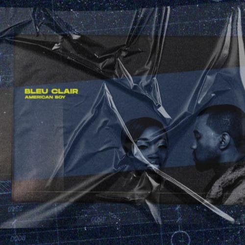 Estelle - American Boy (Bleu Clair Remix) [2020]