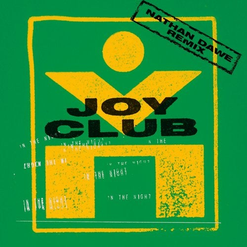 Joy Club - In The Night (Nathan Dawe Extended Remix) [2020]