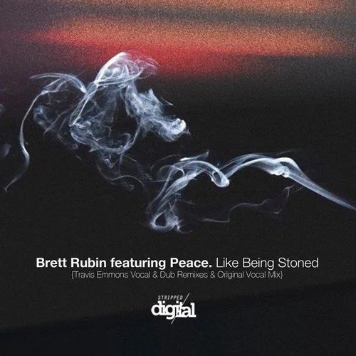 Brett Rubin, Peace - Like Being Stoned (Travis Emmons Vocal Remix) [2020]