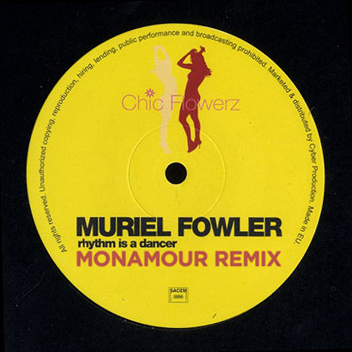 Muriel Fowler – Rhythm Is A Dancer (Monamour Remix) [2020]