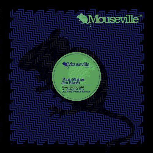 Paolo Mojo & Jim Rivers - Ron Hardy Said (Eric Prydz Remix) [2008]