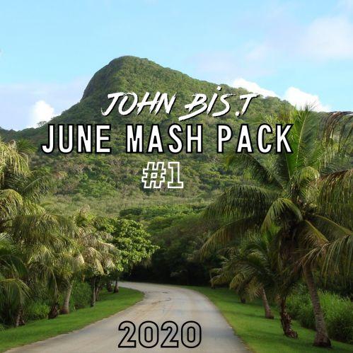 John Bis.T - June Mash Pack #1 [2020]